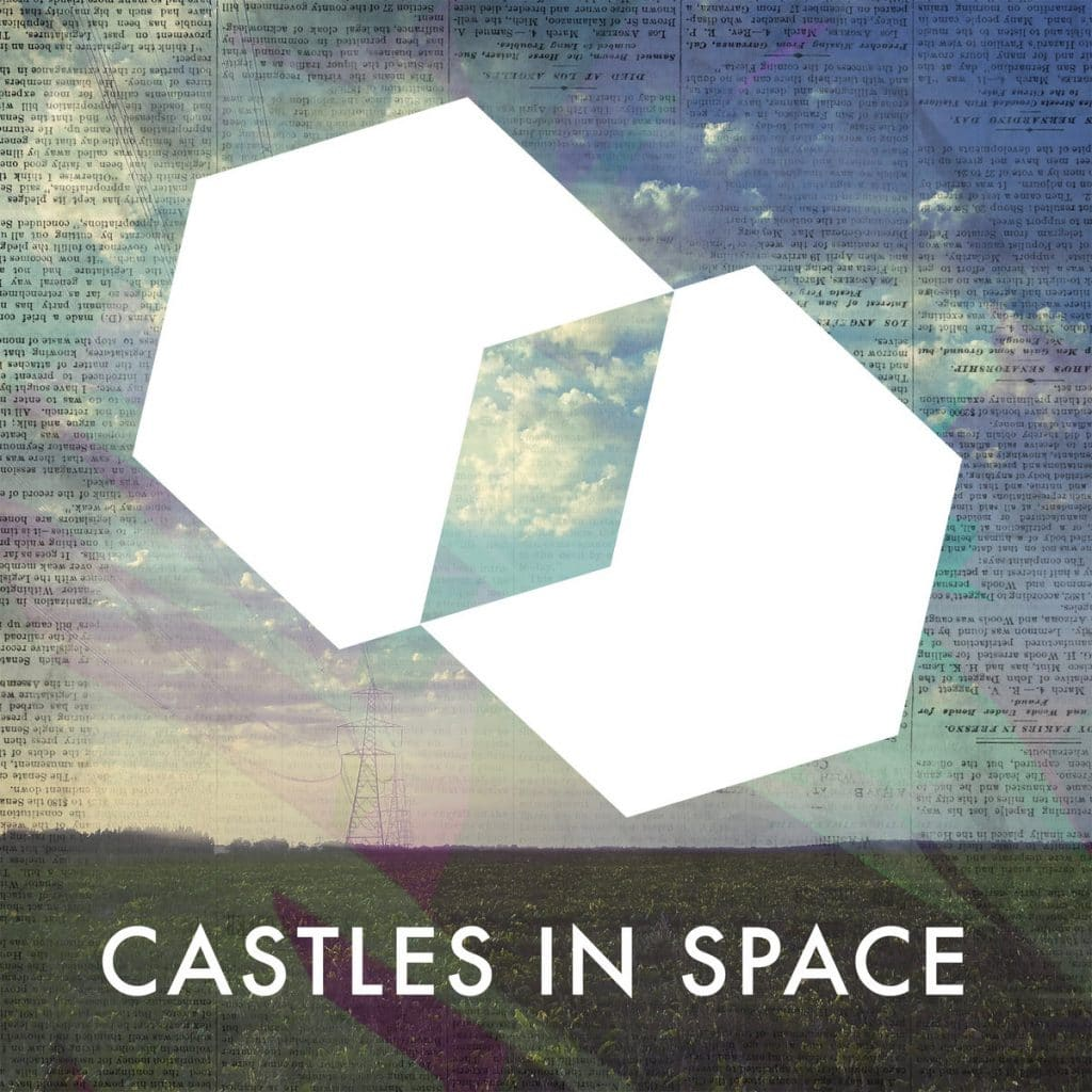 Castles in Space mix